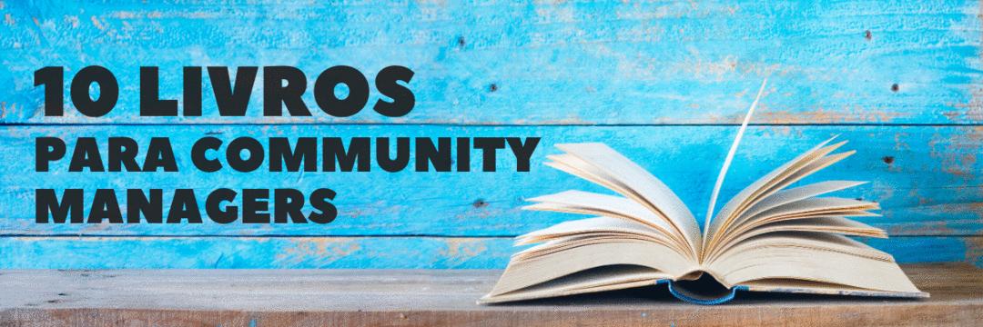 10 Livros para Community Managers